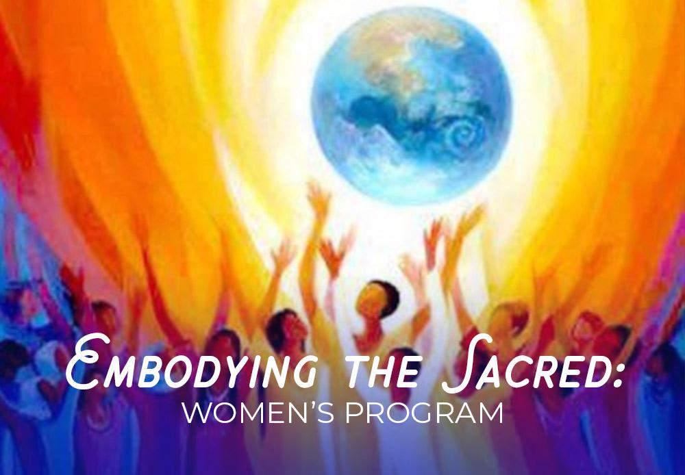 Embodying the Sacred Women's Program